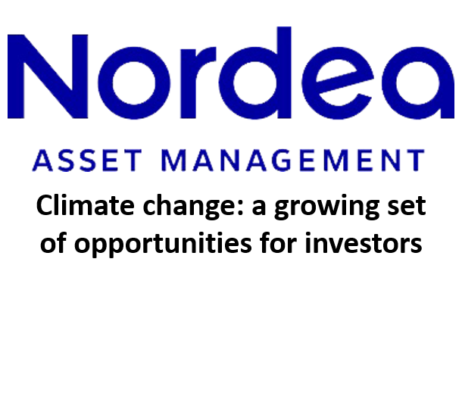 Climate change: a growing set of opportunities for investors (Nordea Asset Management)