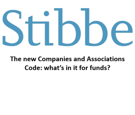 The new Companies and Associations Code – what's in it for funds? (Stibbe)